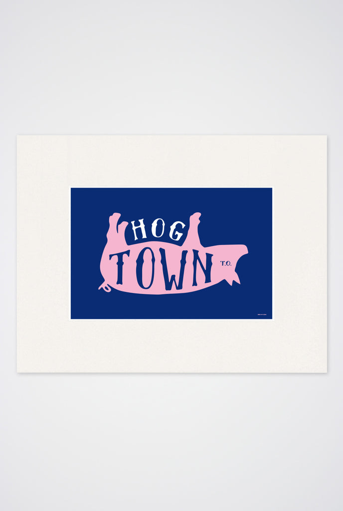 Hogtown Art Print - Main and Local
