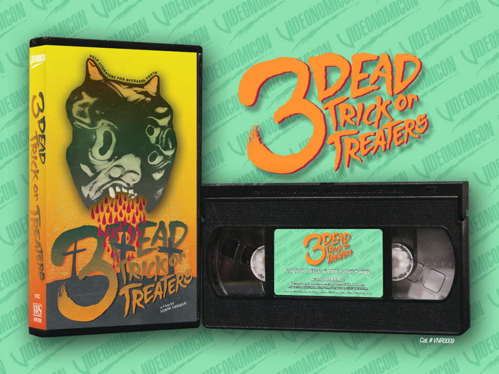 VIDEONOMICON Brings the Torin Langen Horror Anthology 3 DEAD TRICK OR TREATERS to Limited Edition VHS! Official Trailer and Pre-Order Details!
