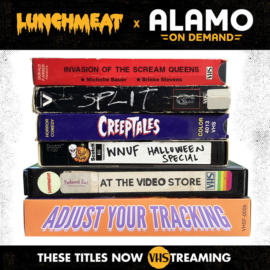LUNCHMEAT joins ALAMO ON DEMAND with a Curated Collection of VHS-Driven Entertainment! Experience Our Virtual VCR!