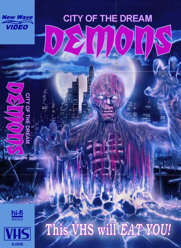 CITY OF THE DREAM DEMONS Comes to Limited Edition Deluxe VHS via New Wave Independent Pictures / Retrosploitation! Click for Trailer and Full Details on the Release!
