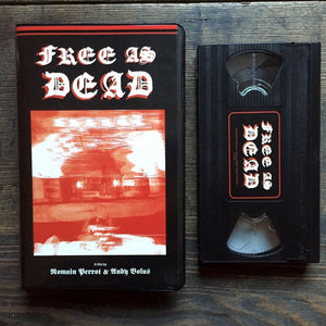 Experimental Short Horror Film FREE AS DEAD Limited Edition VHS and Cassette Soundtrack Now Available via Lighten Up Sounds!