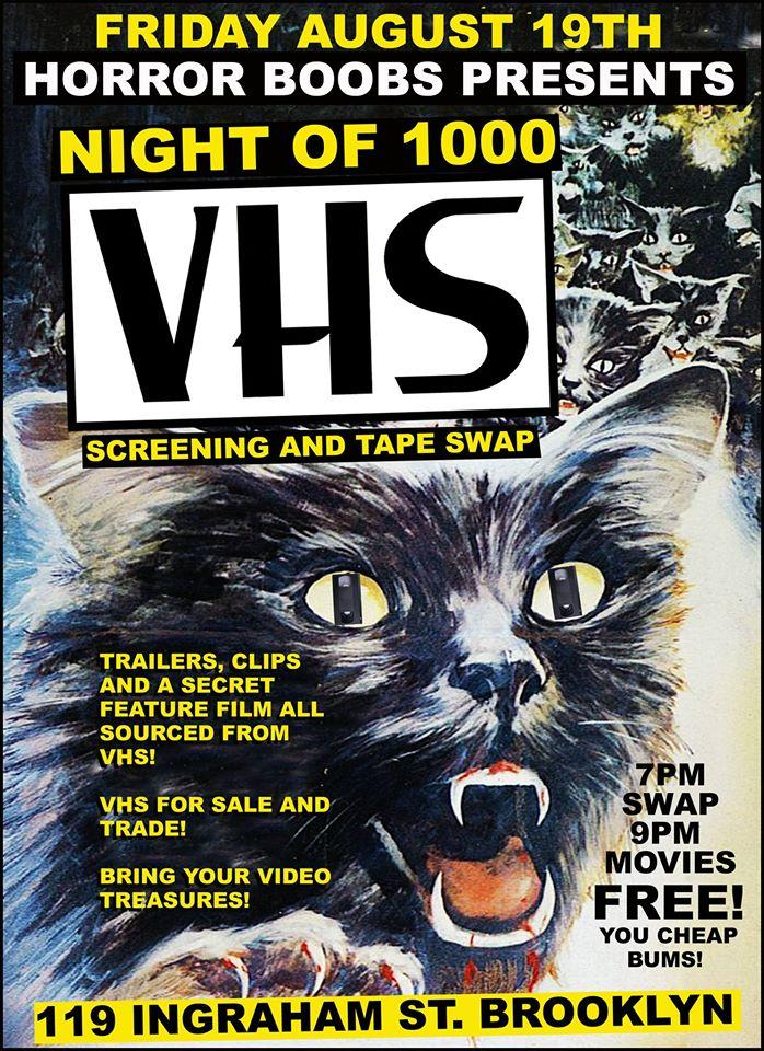 NIGHT OF 1000 VHS is Coming to Brooklyn Fire Proof in Brooklyn, NY on Friday August 19th! Hosted by HORROR BOOBS! 1000+ Tape VHS Swap and VHS Screenings!! FREE EVENT!!