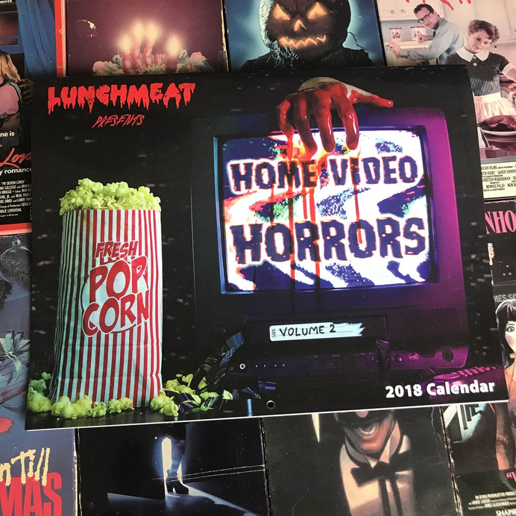 HOME VIDEO HORRORS VOL 2 12-Month 2018 Calendar from LUNCHMEAT and Photographer Jacky Lawrence is NOW AVAILABLE! Limited to 100 Copies!