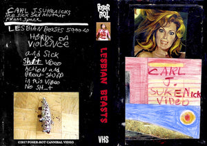 POSER ROT CANNIBAL VIDEO Presents a Carl J. Sukenick Double-Feature: LESBIAN BEASTS 5000 / THE SICK SEX MUTANTS FROM SPACE on Fresh VHS!