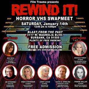 FILM TRAUMA Presents REWIND IT! HORROR VHS SWAP Saturday, January 14th at BLAST FROM THE PAST in Burbank, CA! FREE EVENT!