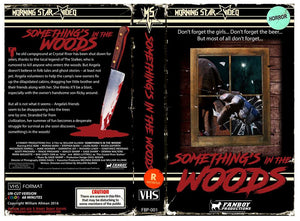 Homegrown Knoxville, TN Horror Flick SOMETHING'S IN THE WOODS Comes to Limited Edition Fresh VHS!