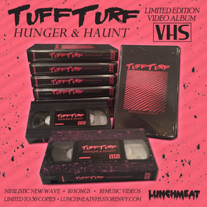 "LUNCHMEAT Proudly Presents the TUFF TURF - HUNGER & HAUNT"" Video Album on Limited Edition VHS!"