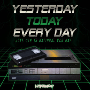 June 7th is NATIONAL VCR DAY, Tapeheads! Read Our Earliest VCR Memory in Celebration!