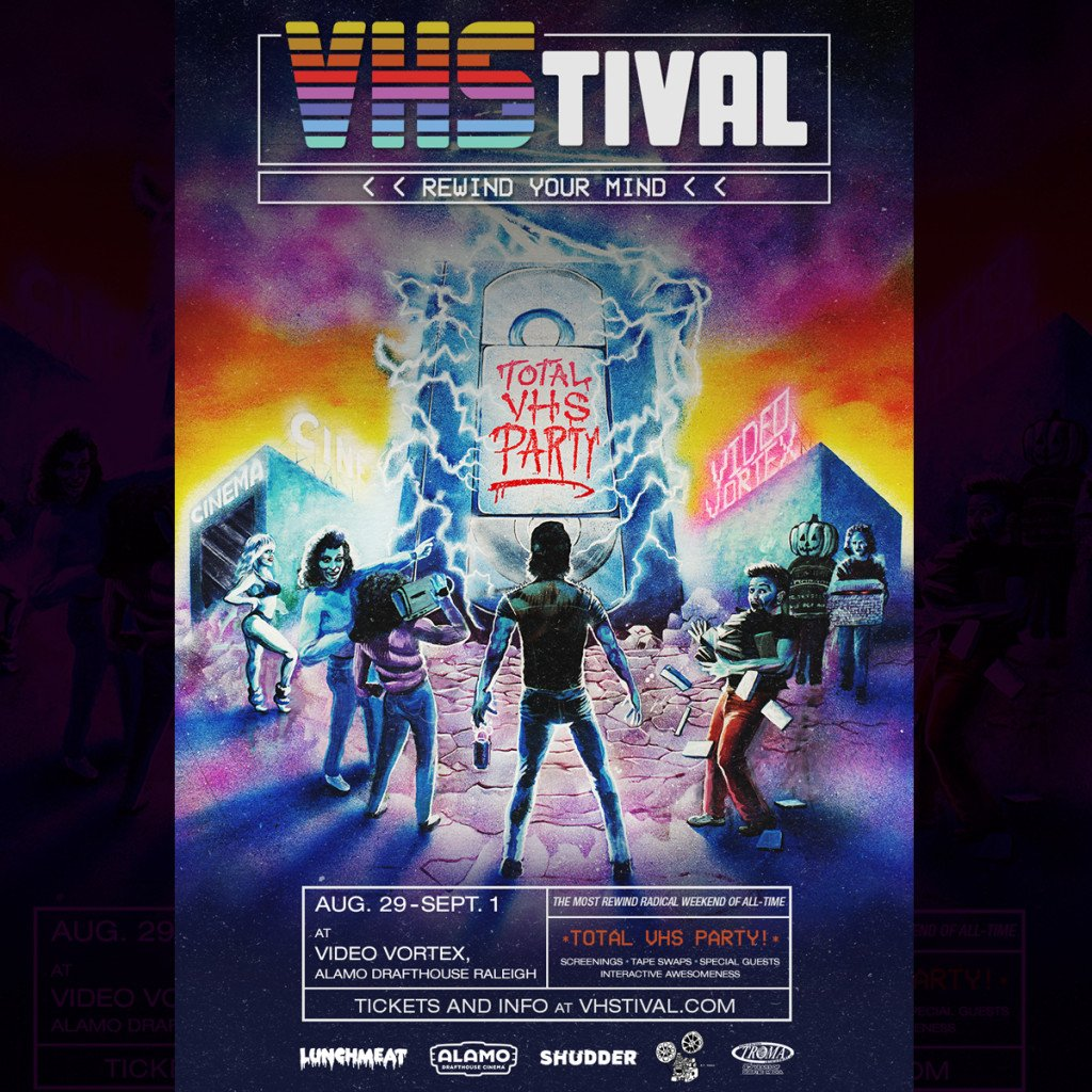 VHStival Returns to Raleigh, NC at Alamo Drafthouse from Aug 29th to Sept 1st! Prepare for a TOTAL VHS PARTY!