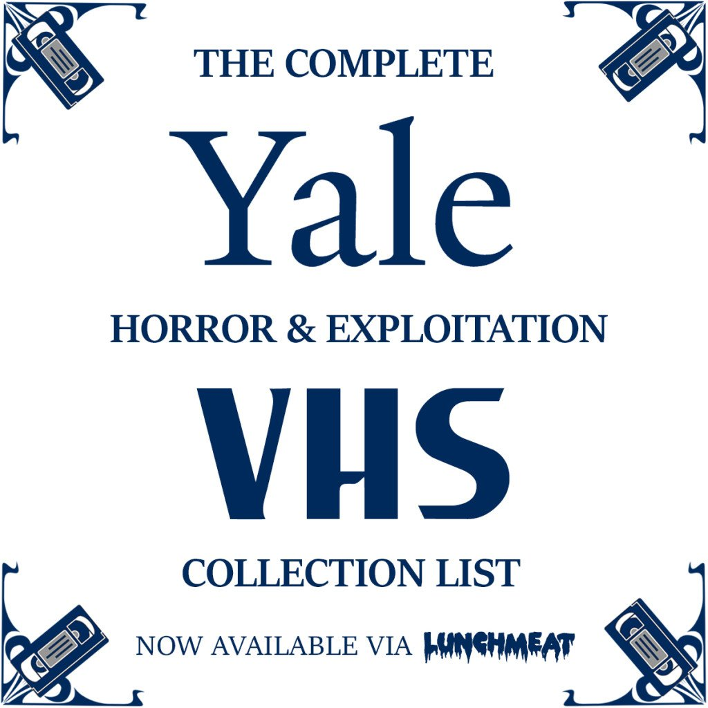 The Complete List of Horror, Cult and Exploitation VHS Tapes Being Preserved at Yale Library! Click to View it, Tapeheads!