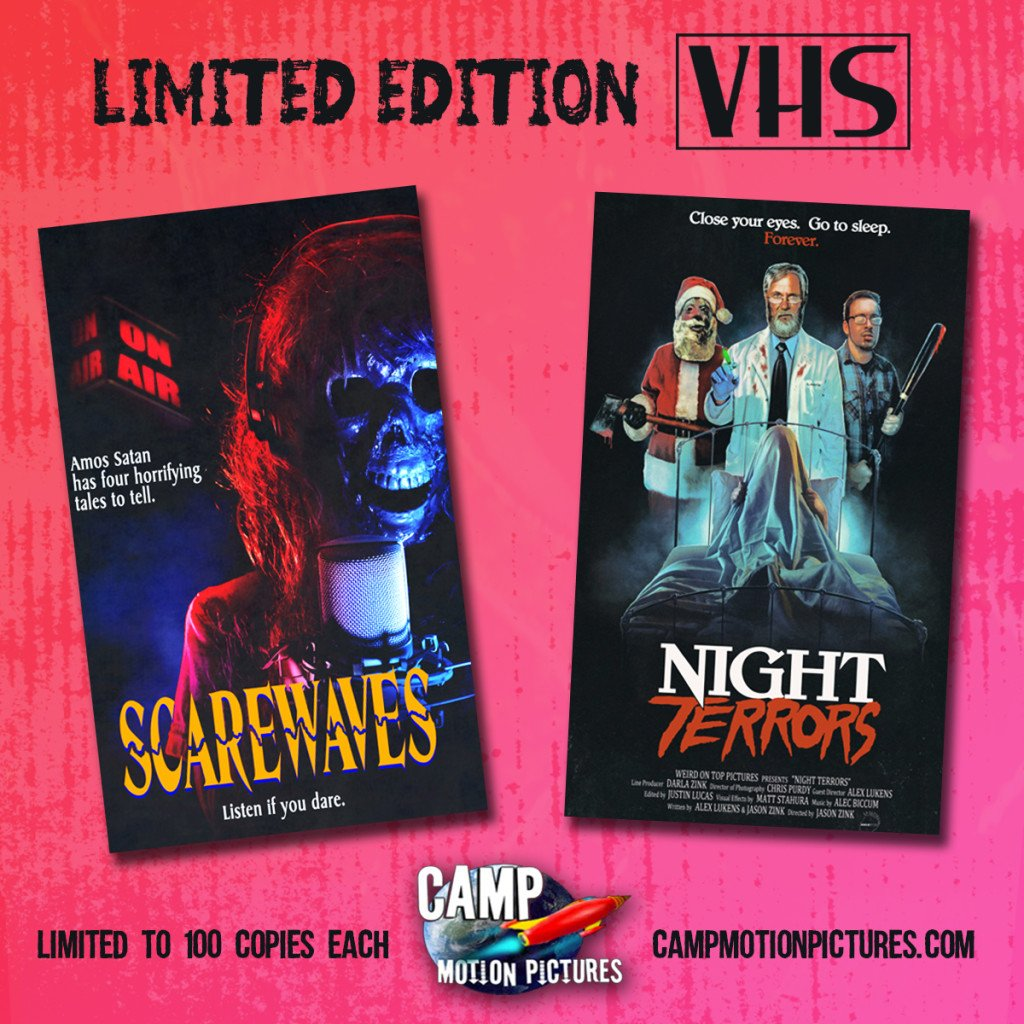 CAMP MOTION PICTURES Releases Two Horror Anthologies on Limited Edition Slipcase VHS with SCAREWAVES and NIGHT TERRORS! PLUS! Fresh VHS Releases for CANNIBAL CAMPOUT & WOODCHIPPER MASSACRE Announced!