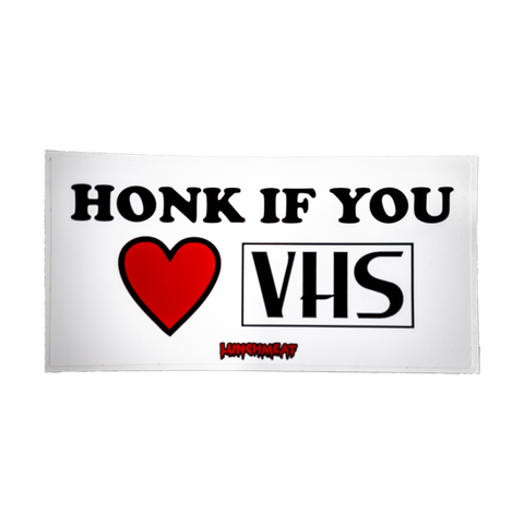 Honk If You <3 VHS Sticker