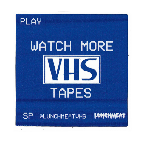 WATCH MORE VHS TAPES Sticker