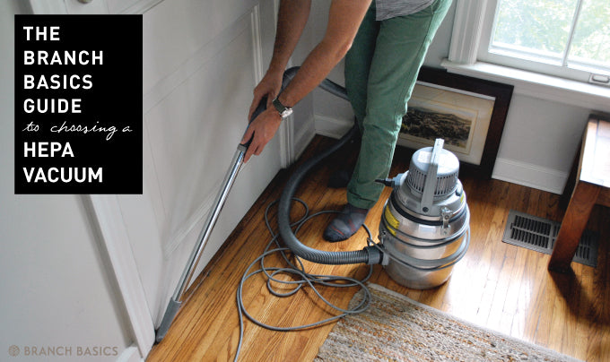 Branch Basics | HEPA Vacuum: Air Pollution's Worst Enemy