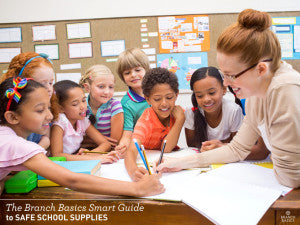 The Branch Basics Smart Guide to Safe School Supplies
