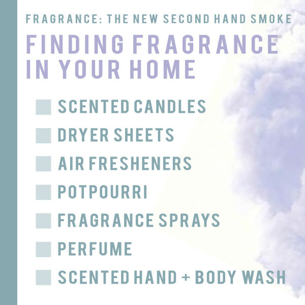 Fragrance Is the New Secondhand Smoke
