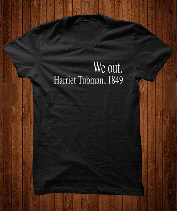 """WE OUT"" H.Tubman HTB T-shirts (S-3XL)"