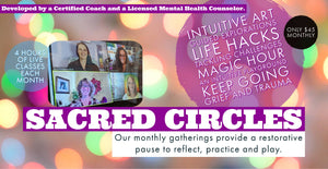 Sacred Circles membership - monthly