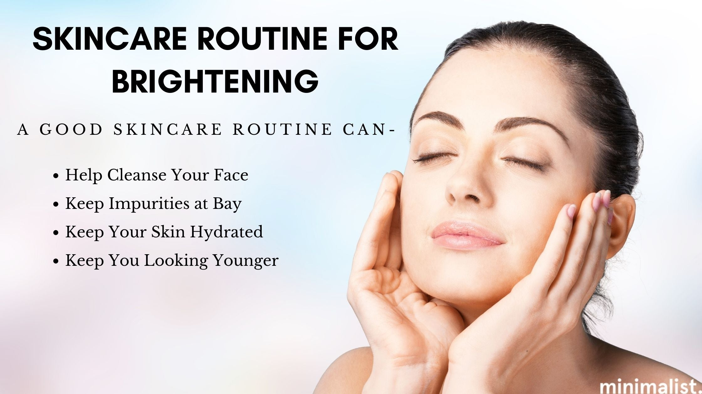 You need an effective skincare routine