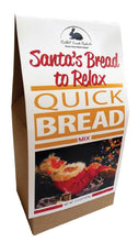 Load image into Gallery viewer, Santa's Bread Mix to Relax Quick Bread Mix