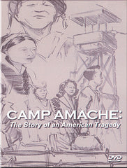 DVD Camp Amache: The Story of an American Tragedy