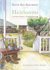 Heirlooms: Letters from a Peach Farmer