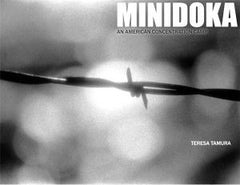 Minidoka: An American Concentration Camp