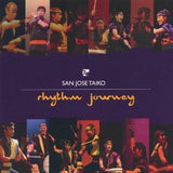 CD San Jose Taiko - Rhythm Journey