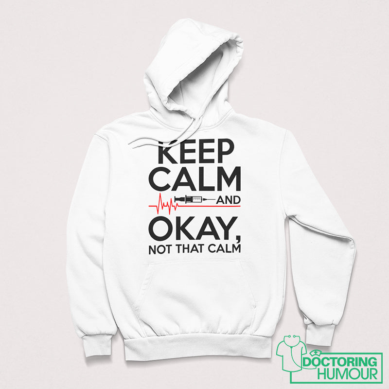 Keep Calm And Okay, Not That Calm - Doctoring Humour