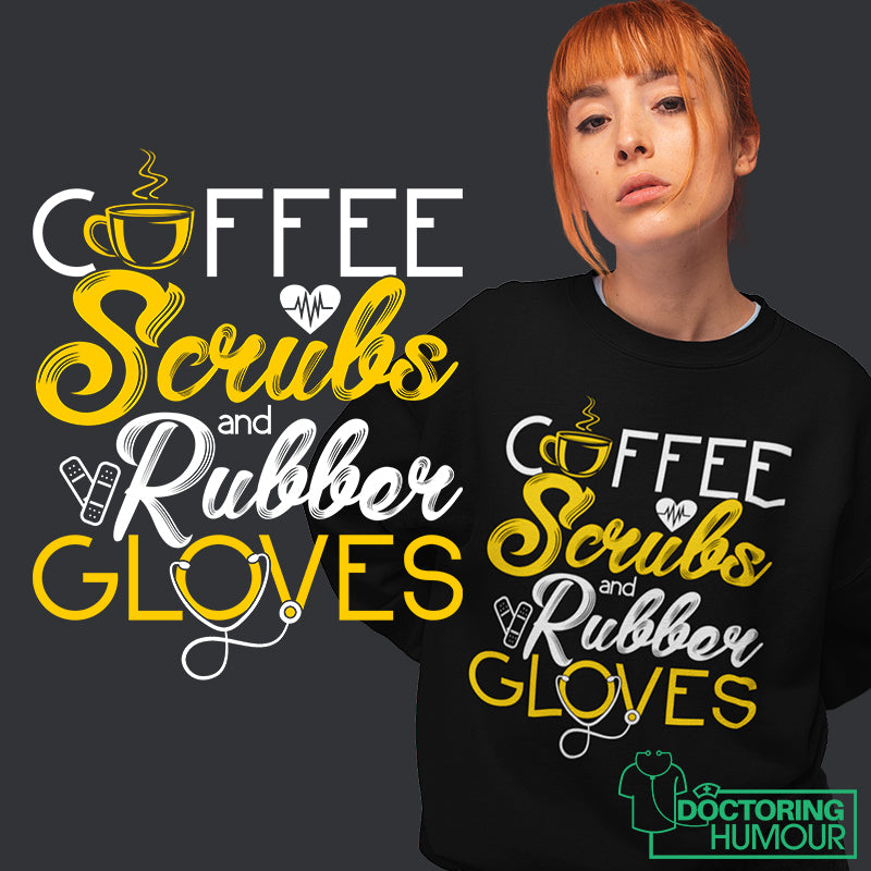 Coffee Scrubs & Rubber Gloves - Doctoring Humour