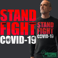 We Stand And Fight Covid19 - Doctoring Humour