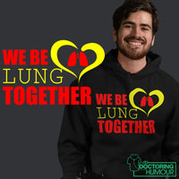 We Be Lung Together - Doctoring Humour