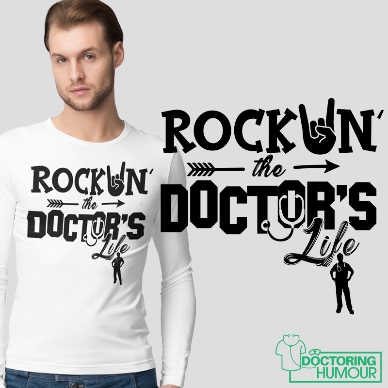 Rockin' The Doctor's Life - Doctoring Humour