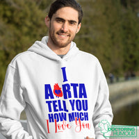I Aorta Tell You How Much I Love You - Doctoring Humour