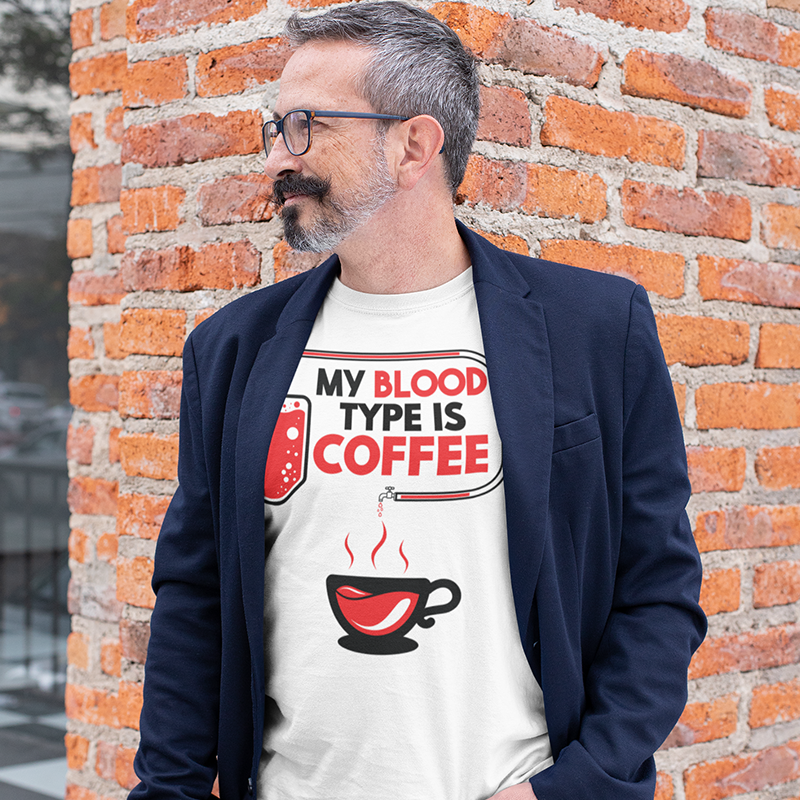 My Blood Type Is Coffee - Doctoring Humour