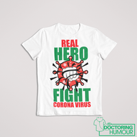 Real Hero Fight Corona Virus - Doctoring Humour