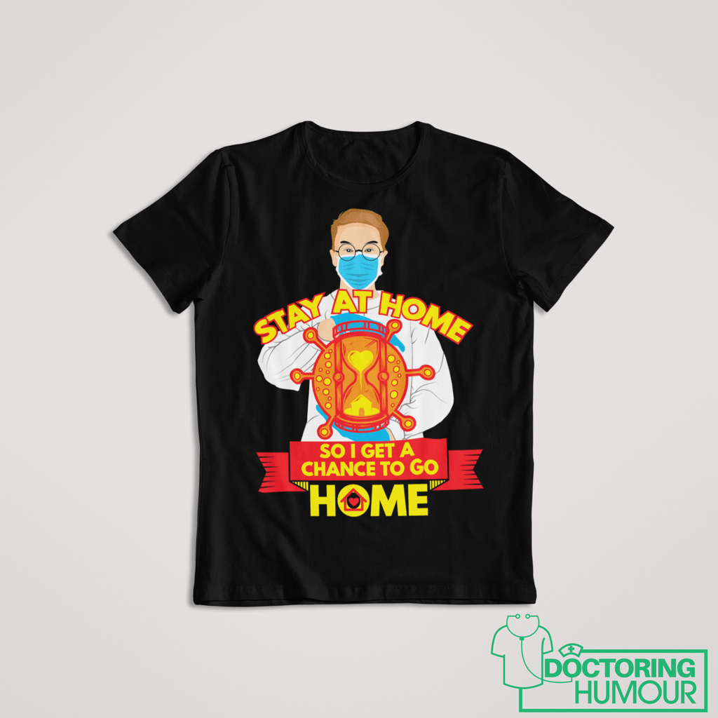 Stay At Home - Doctoring Humour