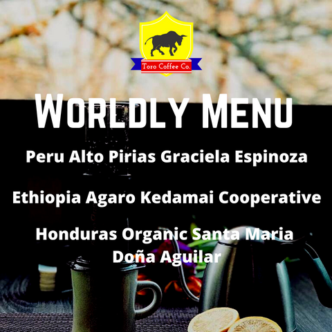 Toro Coffee Worldly Menu