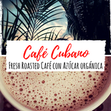 Cuban Coffee- Specialty Reserve w/Demerara Sugar