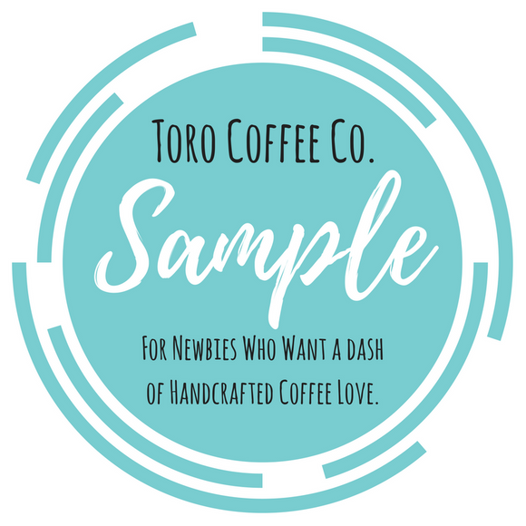 Toro Coffee Co. Sample