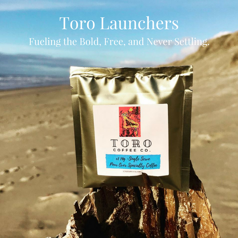 Anytime, Anywhere Specialty Coffee Pour Overs- Toro Launchers (AKA Coffee Craze!!)
