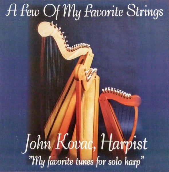CD: A FEW OF MY FAVORITE STRINGS