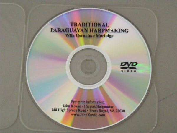 DVD: TRADITIONAL PARAGUAYAN HARPMAKING w/GERONIMO MORINIGO