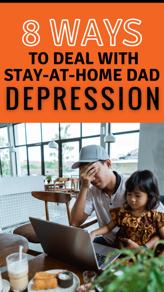 Ways to Deal with Stay-at-Home Dad Depression