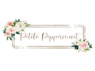 Petite Peppermint