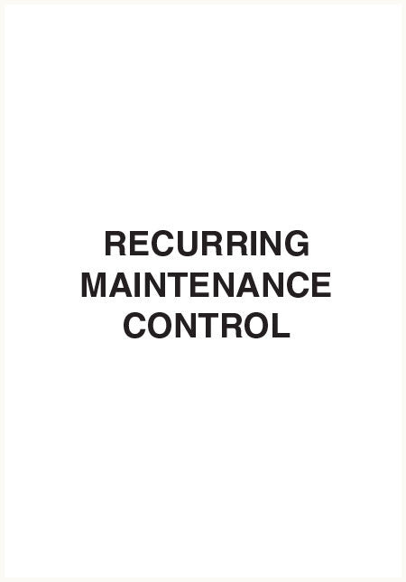 Recurring maintenance control