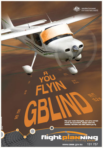 'Are you flying blind?' - flight planning poster - SP091