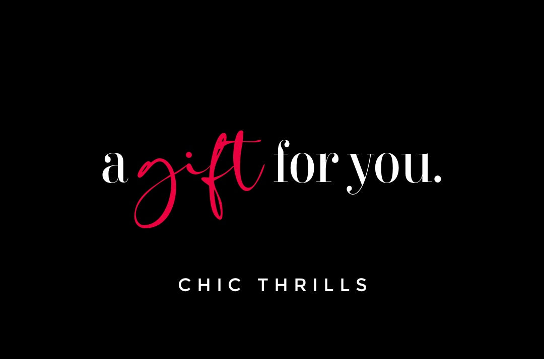Chic Thrills Boutique Gift Card - Chic Thrills Boutique