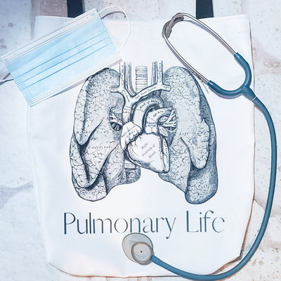 Pulmonary Life Tote - Nurse Life Boutique