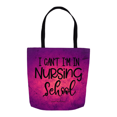 I Can't Tote - Nurse Life Boutique